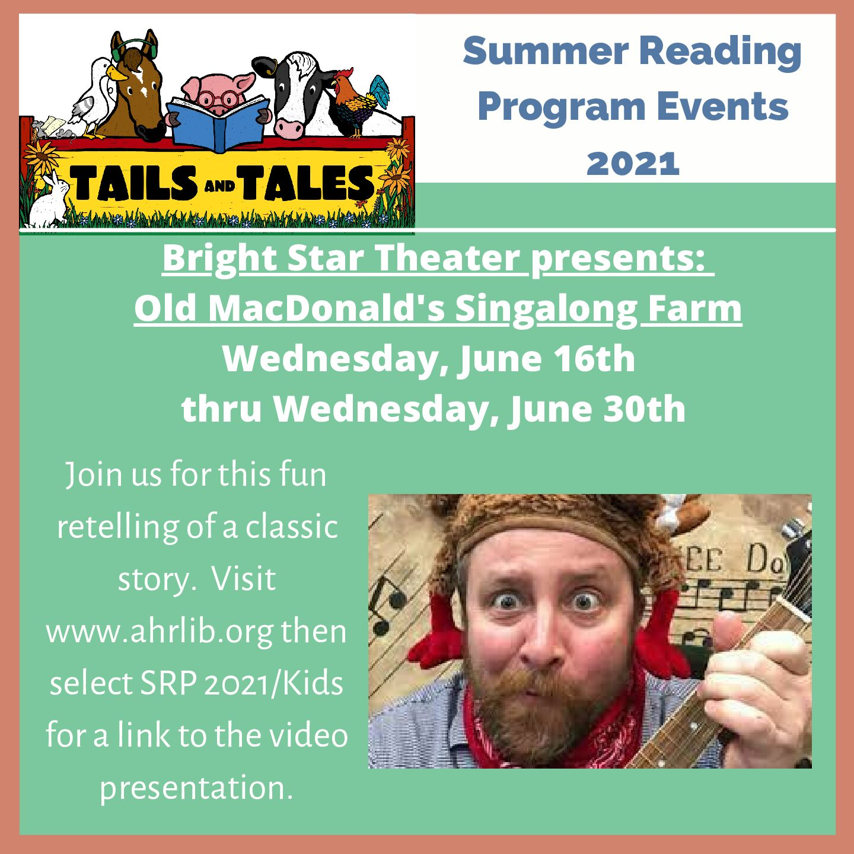 Bright Star Theater Old MacDonald's Singalong Farm Wed., June 16 thru Wed., June 30