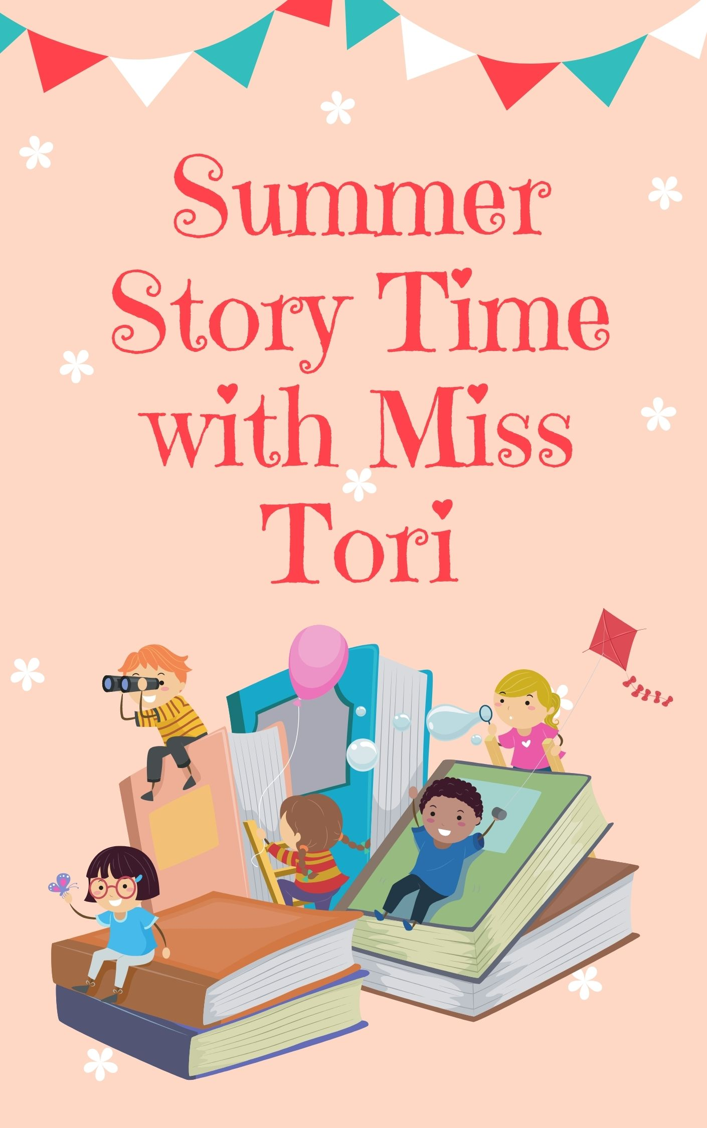 Summer Story Time with Miss Tori
